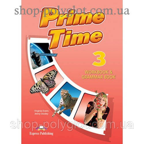 Рабочая тетрадь Prime Time 3 Workbook & Grammar Book