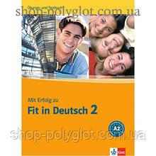 Тесты Mit Erfolg zu Fit in Deutsch 2 Übungs- und Testbuch. A2