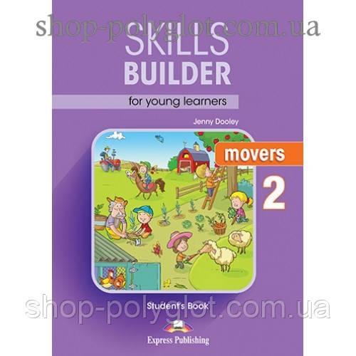 Учебник английского языка Skills Builder Movers 2 Format 2017 Student's Book