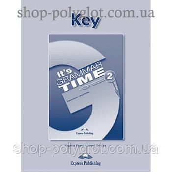 Ответы It's Grammar Time 2 Keys