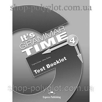 Тести з англійської мови it's Grammar Time 4 Test Booklet