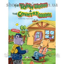 Книга для чтения The town mouse & The country mouse (Primary) Reader