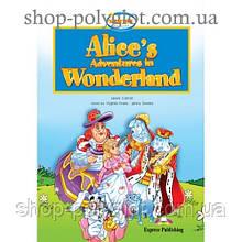Книга для чтения Alice's Adventures in Wonderland (Showtime) Reader