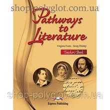 Книга для учителя Pathways to Literature Teacher's Book