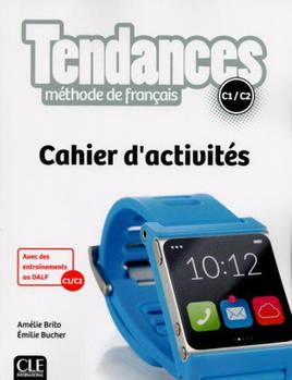 Tendances C1/C2 Cahier d'activites