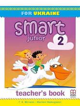 Книга для вчителя Smart Junior for UKRAINE НУШ 2 Teacher's Book Mitchell H.Q. Marileni Malkogianni MM
