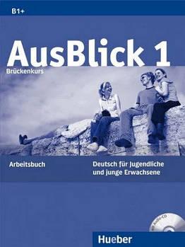 Ausblick 1 Arbeitsbuch B1+ mit Audio CD