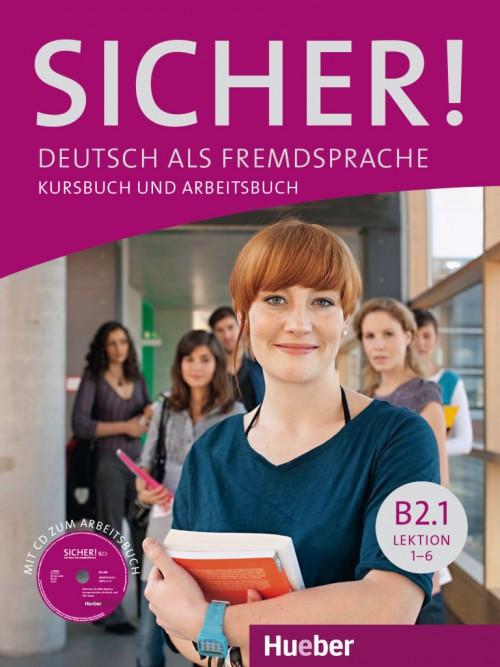Sicher! B2/1 Kursbuch+Arbeitsbuch+CD zArbeitsbuch Lektion 1-6