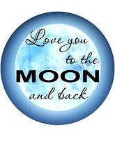 "Вафельна картинка  ""Love you to the MOON and back"""