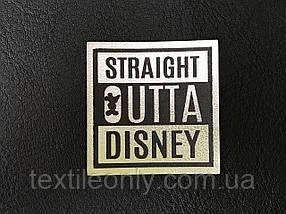 Нашивка Straight Outta Disney 35х35 мм