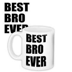 Чашка Кружка с принтом City-A 330 мл. Best Bro Ever Брату
