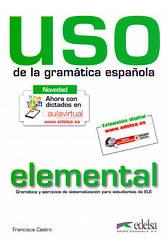 USO de la gramatica espanola. Nivel elemental - Франциска Кастро