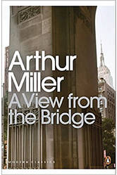 A View from the Bridge - Артур Миллер