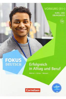 Fokus Deutsch B2 - Vorkurs B1+ mit Audios online. Vorkurs B1+ mit Audios online - Йоахим Шот, фото 2