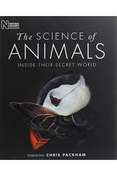 The Science of Animals. Inside Their Secret World