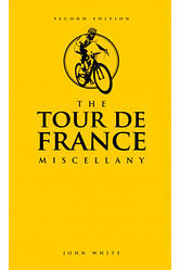 The Tour de France Miscellany - Джон Уайт