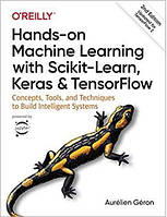 Hands-On Machine Learning with Scikit-Learn, Keras, and TensorFlow. 2nd Edition