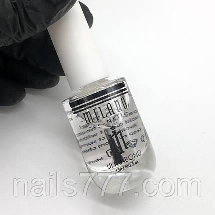 Ультрабонд Milano для ногтей, 15мл, фото 2