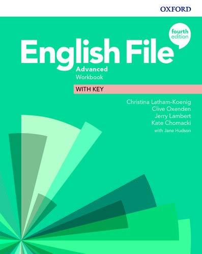 English File Fourth Edition Advanced Workbook with key