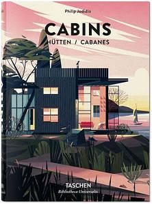 Частная архитектура. Cabins. Philip Jodidio
