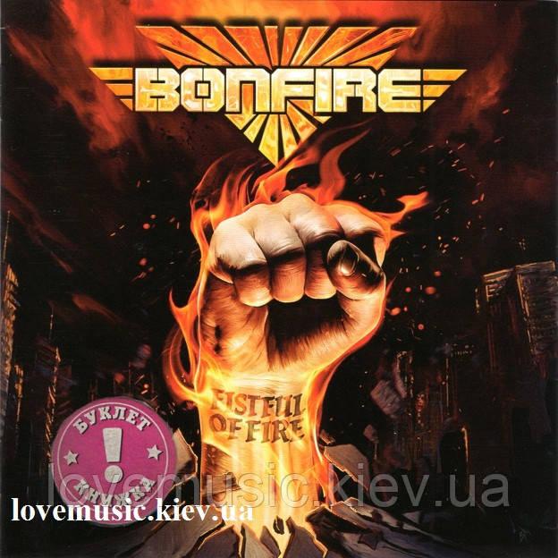 Музичний сд диск BONFIRE Fistful of fire (2020) (audio cd)