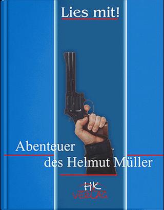 """Книга """"Пригоди Хельмута Мюллера : книга для читання"""" — 2-ге вид. Кульчицька О. І., Лисенко О. М."""