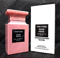 Tom Ford Rose Prick (Том Форд Розе Прик) парфюмированная вода - тестер, 100 мл, фото 1