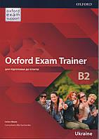 Oxford Exam Trainer B2 SB (ЗНО), фото 1