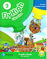 Книга Fly High 3 Ukraine Pupil's Book with CD