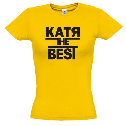 Футболка Катя the BEST