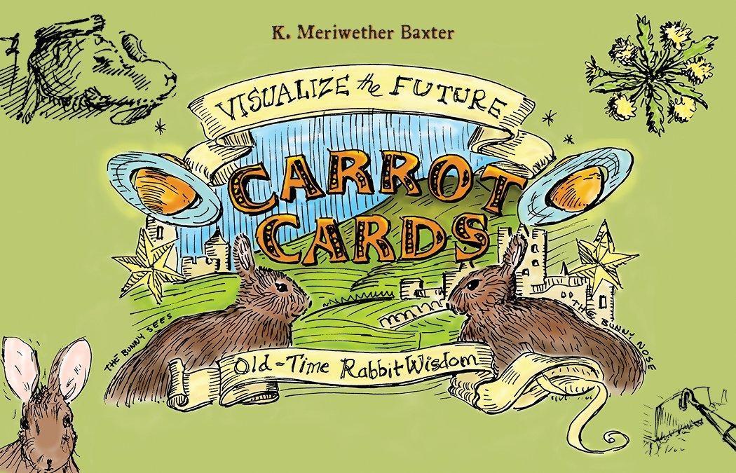 Carrot Cards: Old-Time Rabbit Wisdom/ Карти Морквини: Старовинна Мудрість Кроляча