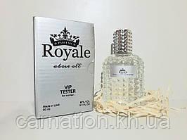 Тестер Royale Above All for women Vip  (Роял Эбав Ол) 60 мл