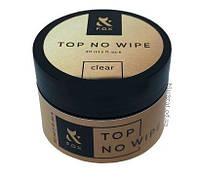 Топ без липкого шару верхнє покриття для гель-лаку F. O. X Top No wipe 30 мл