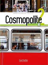Cosmopolite 2 Livre de l'élève avec DVD-ROM