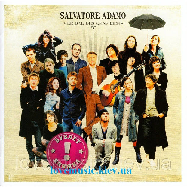 Музичний сд диск SALVATORE ADAMO Le bal des gens bien (2008) (audio cd)