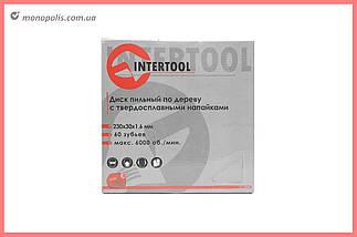 Диск пиляльний Intertool - 230 х 60T х 30 мм, фото 3