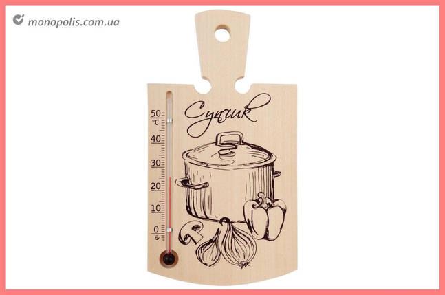 """Термометр кімнатний Стеклоприбор - (-20/+50°C) кухонна дощечка """"супчик"""", фото 2"""