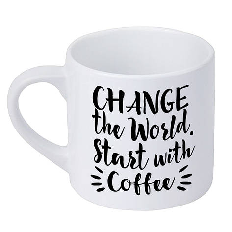 Кружка маленькая Change the World. Start with coffee (KRD_20M053), фото 2