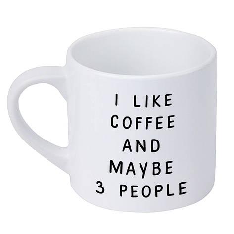Кружка маленькая I like coffee and maybe 3 people (KRD_20M020), фото 2