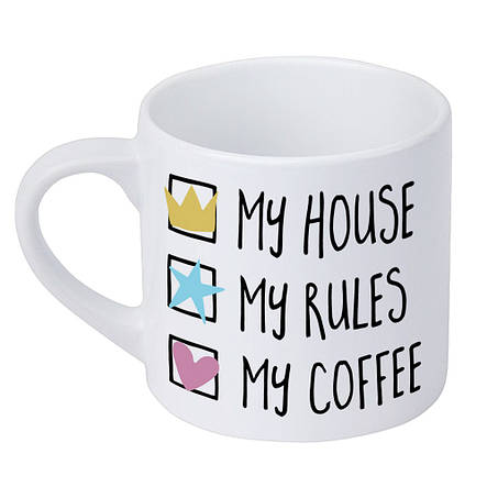 Кружка маленькая My house My rules My coffee (KRD_20M040), фото 2