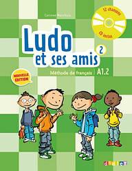 Ludo et ses amis 2e Édition 2 Livre de l'élève