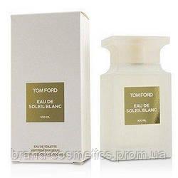 Парфумерна вода Tom Ford Soleil Blanc 100ml