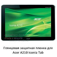 Глянцевая защитная пленка на Acer Iconia Tab a210