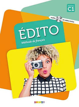Edito C1 Livre eleve + DVD-Rom (audio et video) Edition 2018