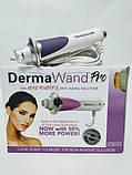 Прибор для лечения и оздоровления кожи Derma Wand, фото 2