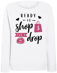 """Женский свитшот """"Ready To Shop Til I Drop"""" (белый)"""
