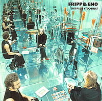 CD диск Fripp & Eno - (No Pussyfooting), фото 1