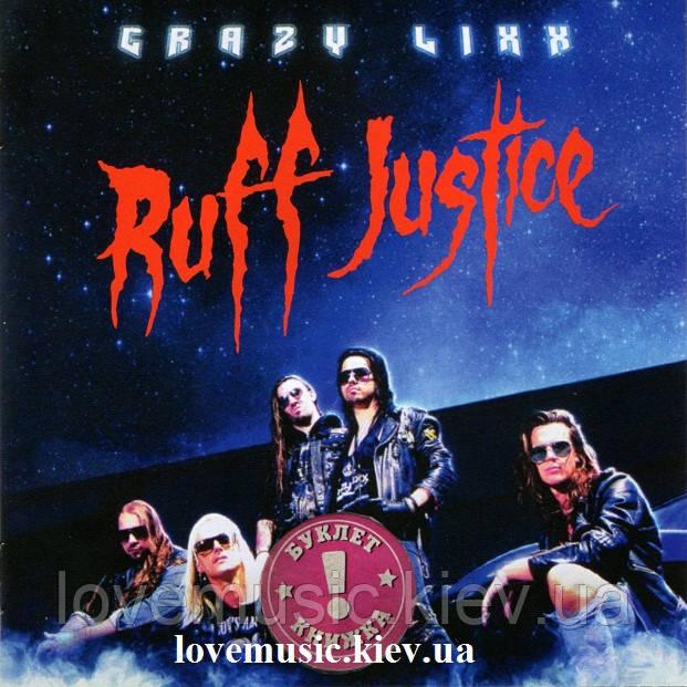 Музичний сд диск CRAZY LIXX Ruff justice (2017) (audio cd)