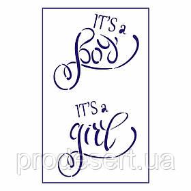 Трафарет Its a BOY (GIRL) 10*11.2 см (TR-2)