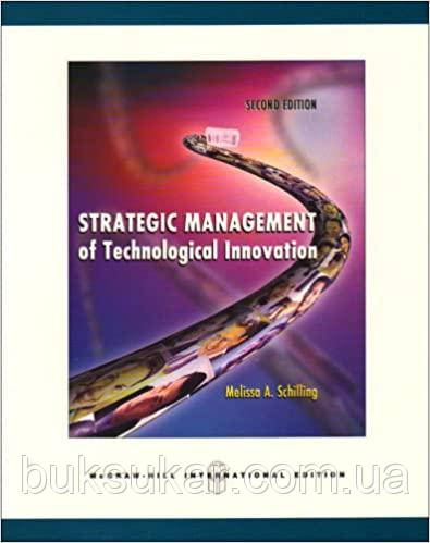 Strategic Management of Technological Innovation 2nd Edition